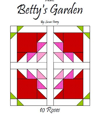 Betty's Garden Pattern 10 - Roses  Pattern - StoryQuilts.com