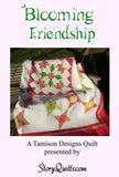 Blooming Friendship  Pattern - StoryQuilts.com