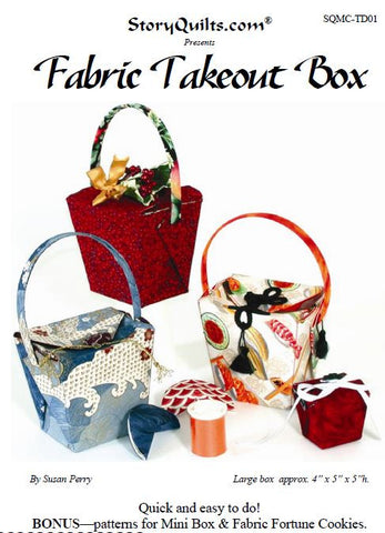 Fabric Take Out Box  Pattern - StoryQuilts.com
