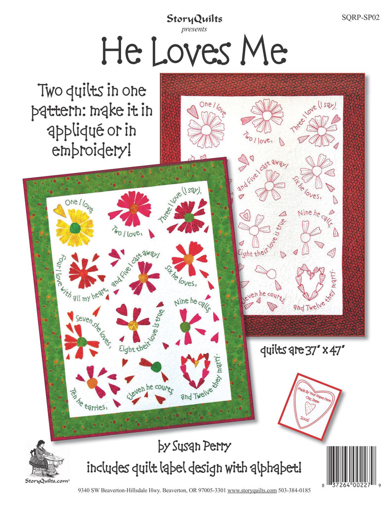 He Loves Me  Pattern - StoryQuilts.com