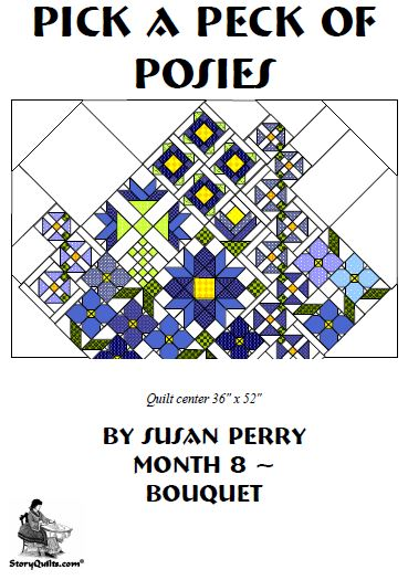 Pick a Peck of Posies  8 - Bouquet Assembly  Pattern - StoryQuilts.com