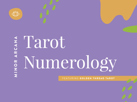 Tarot and Numerology: What do numbers in Tarot Mean for the Minor Arcana? (Infographic)