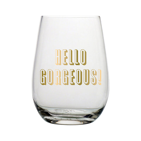 G- Hello Gorgeous Wine Glass