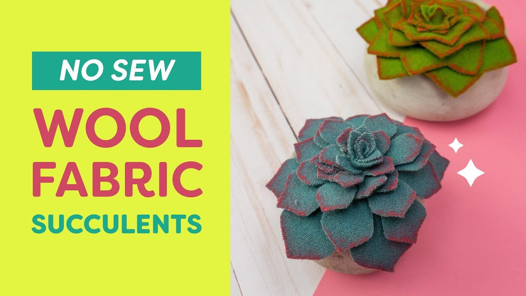 No Sew Wool Fabric Succulents