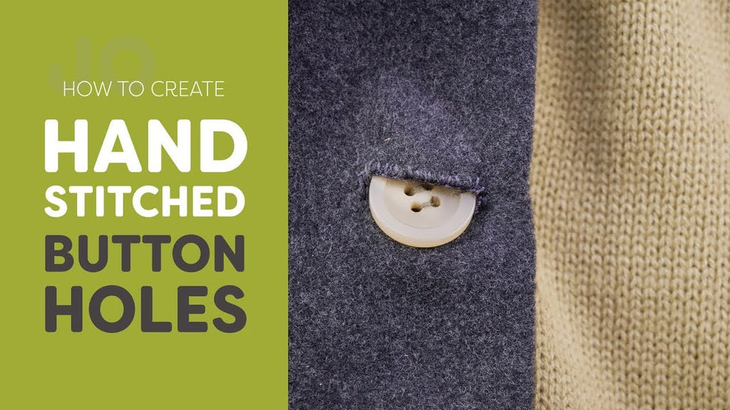 Hand Stitched Buttonholes Tutorial