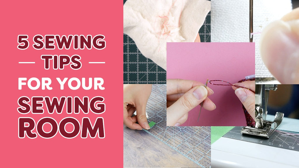 5 Simple Sewing Tips for Your Sewing Room
