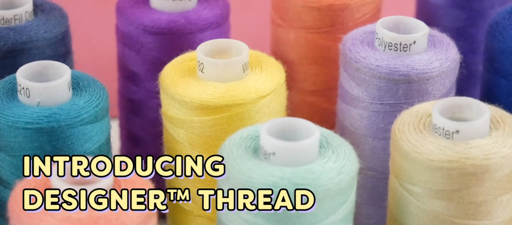 Introducing Designer 40wt All-Purpose Polyester Thread
