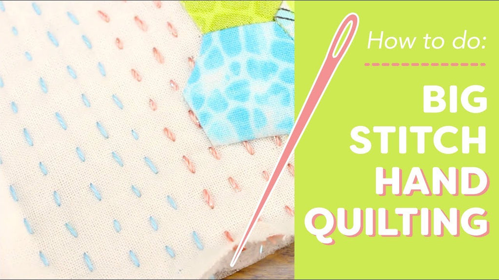How to Do Big Stitch Hand Quilting