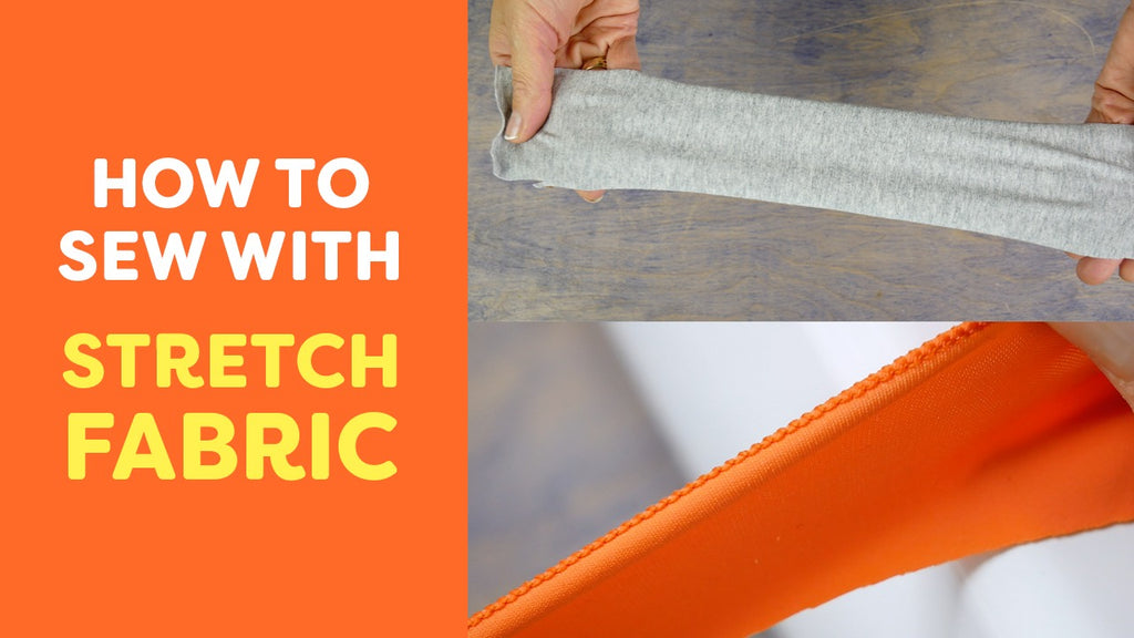 How to Sew with Stretch Fabric