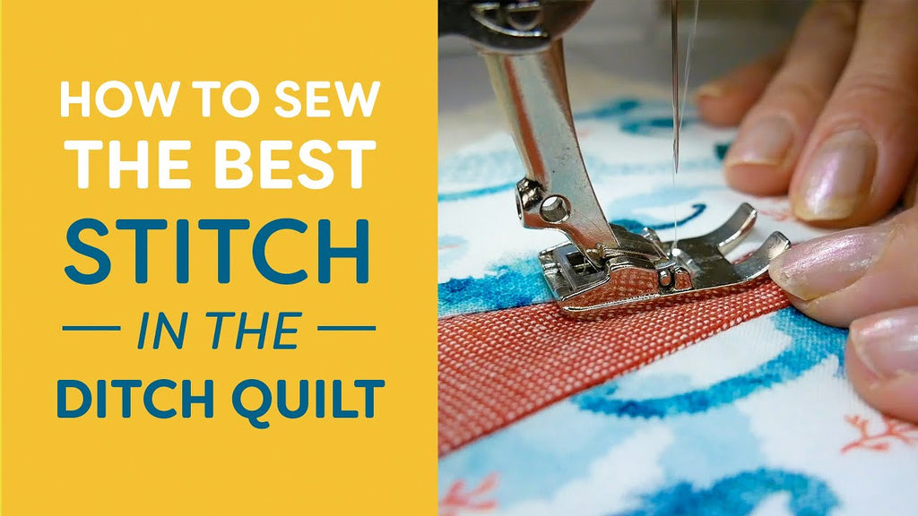 Sewing the BEST Stitch in the Ditch Tutorial