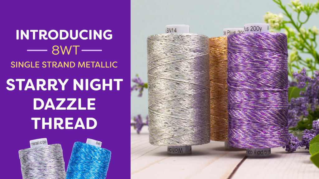 Introducing Starry Night Dazzle ™️ Thread 8wt Rayon & Metallic Thread