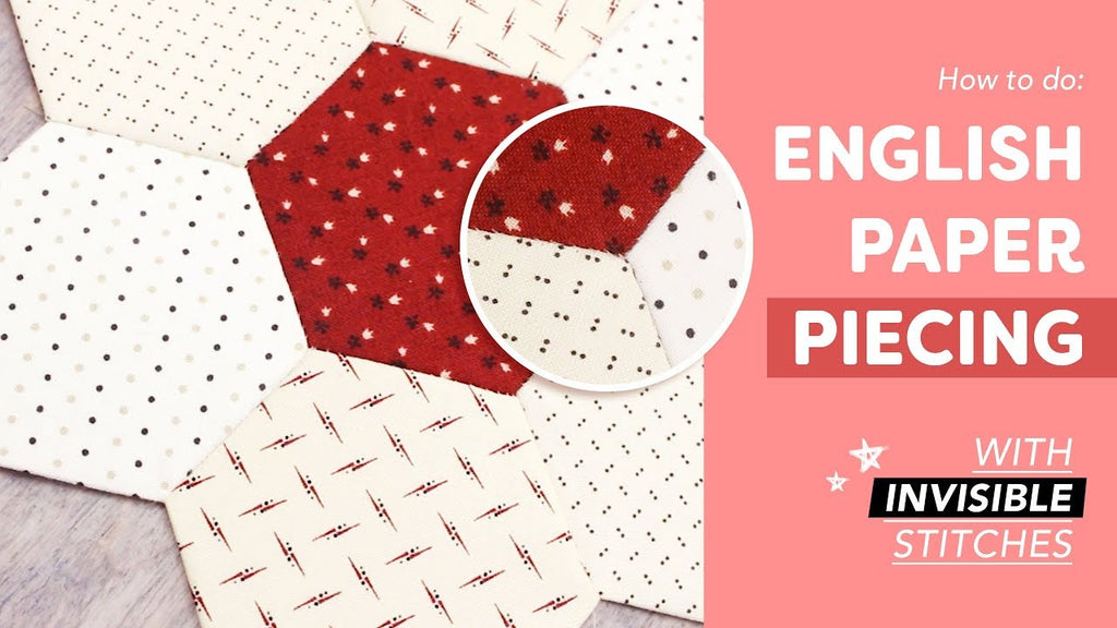 Easy English Paper Piecing Tutorial