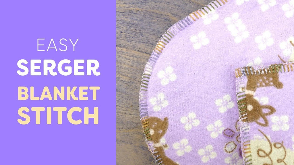 Easy Serger Blanket Stitch Tutorial