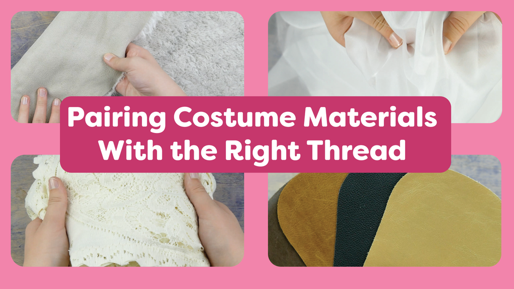 Pairing Costume Materials With the Right Thread
