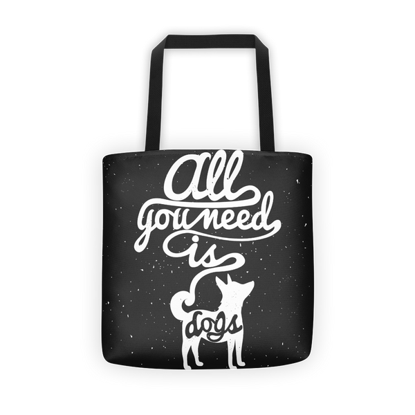 All you need is dogs Tote bag
