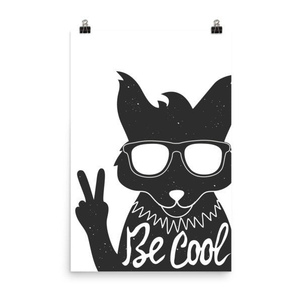 Be Cool Poster - Hutsylife - 8
