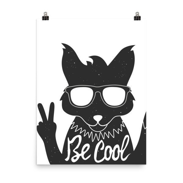 Be Cool Poster - Hutsylife - 6