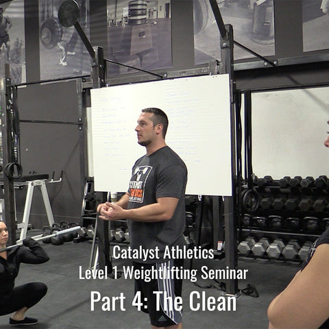 Level 1 Weightlifting Seminar Part 4: The Clean