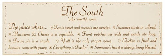 45 Southern Phrases - You May or May Not Understand or Have Heard!