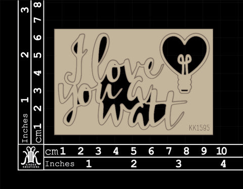 KK1595 I Love You A Watt