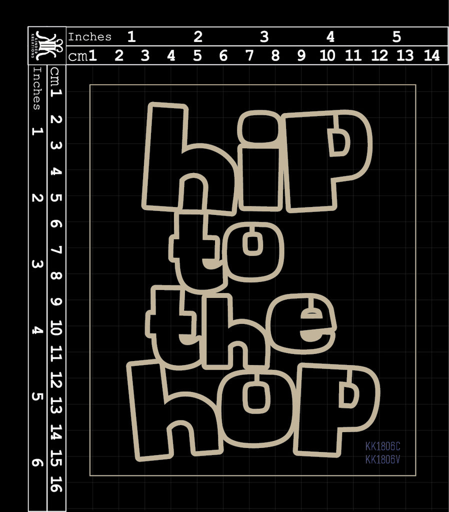 KK1806 Hip to the Hop