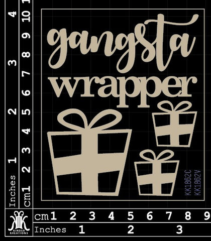 KK1862 Gangsta Wrapper