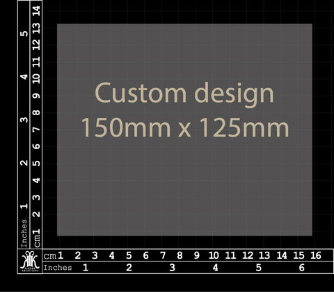 Custom Design 150x125mm (Size 4)