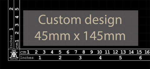 Custom Design 45x145mm (Size 2)