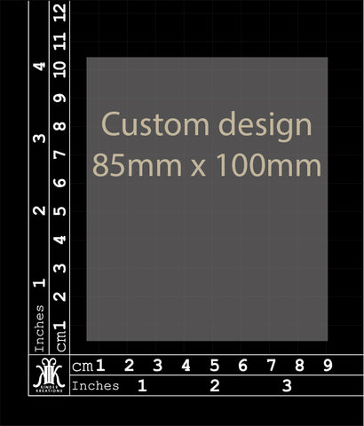 Custom Design 85x100mm (Size 3)