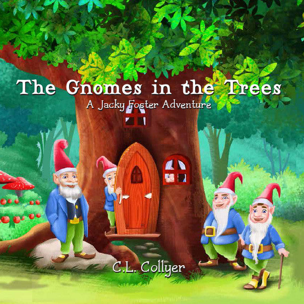The Gnomes in the Trees
