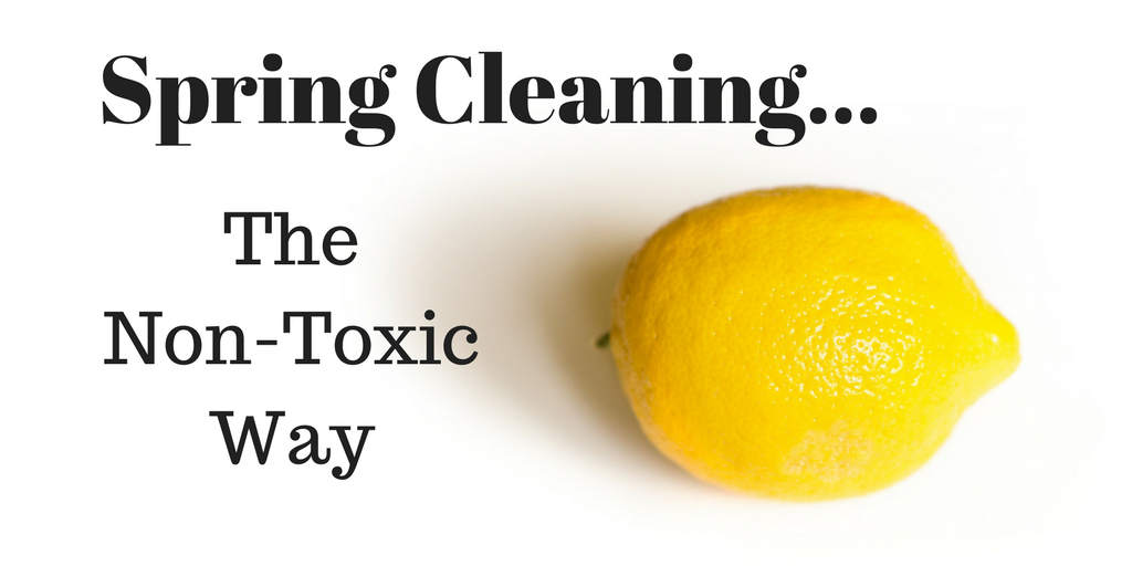 Spring Cleaning: The Non-Toxic Way