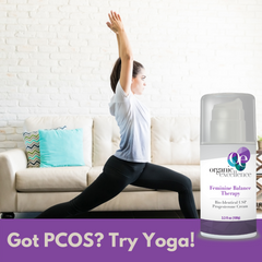 Got PCOS? Try Yoga and Progesterone Cream!