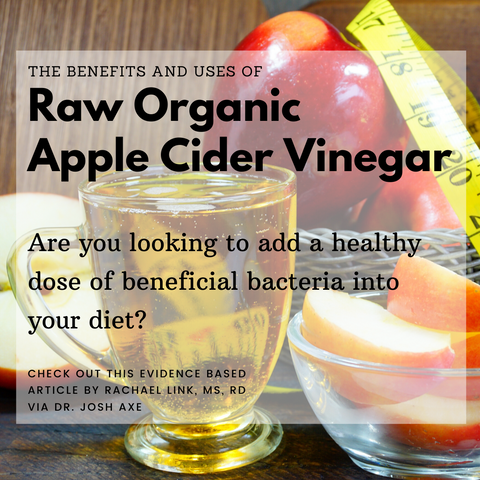 Benefits of Organic Raw Apple Cider Vinegar