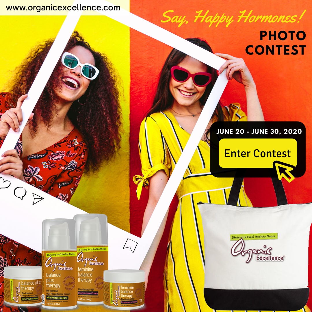 Enter to WIN! Say, Happy Hormones! Photo Contest.