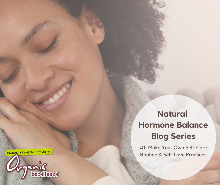 Self-care and self-love helps hormone balance