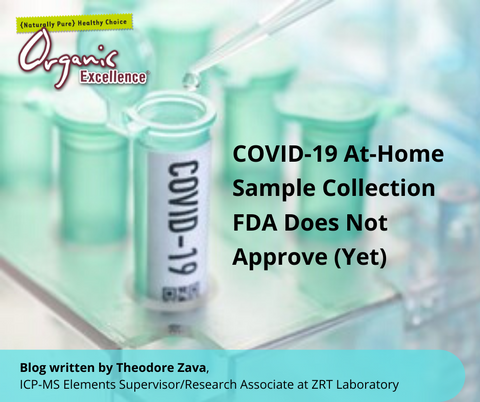 COVID-19 At-Home Sample Collection – FDA Does Not Approve (Yet)