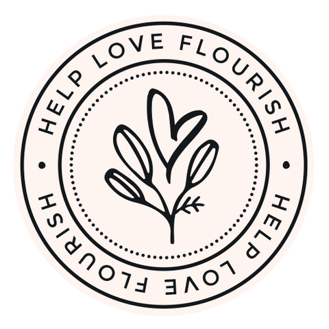 Help Love Flourish