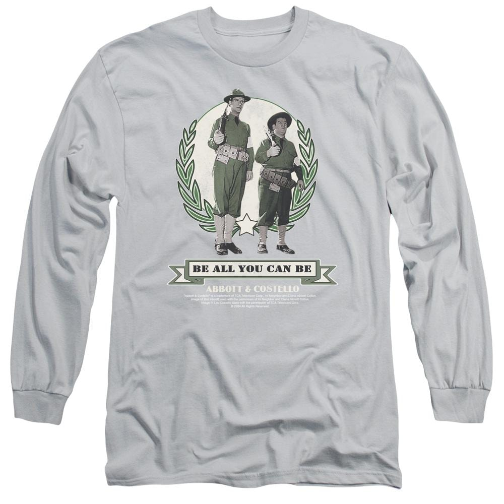 Abbott & Costello - Be All You Can Be Adult Long Sleeve T-Shirt
