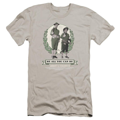 Abbott and Costello Be All You Can Be Men's Premium Slim Fit T-Shirt