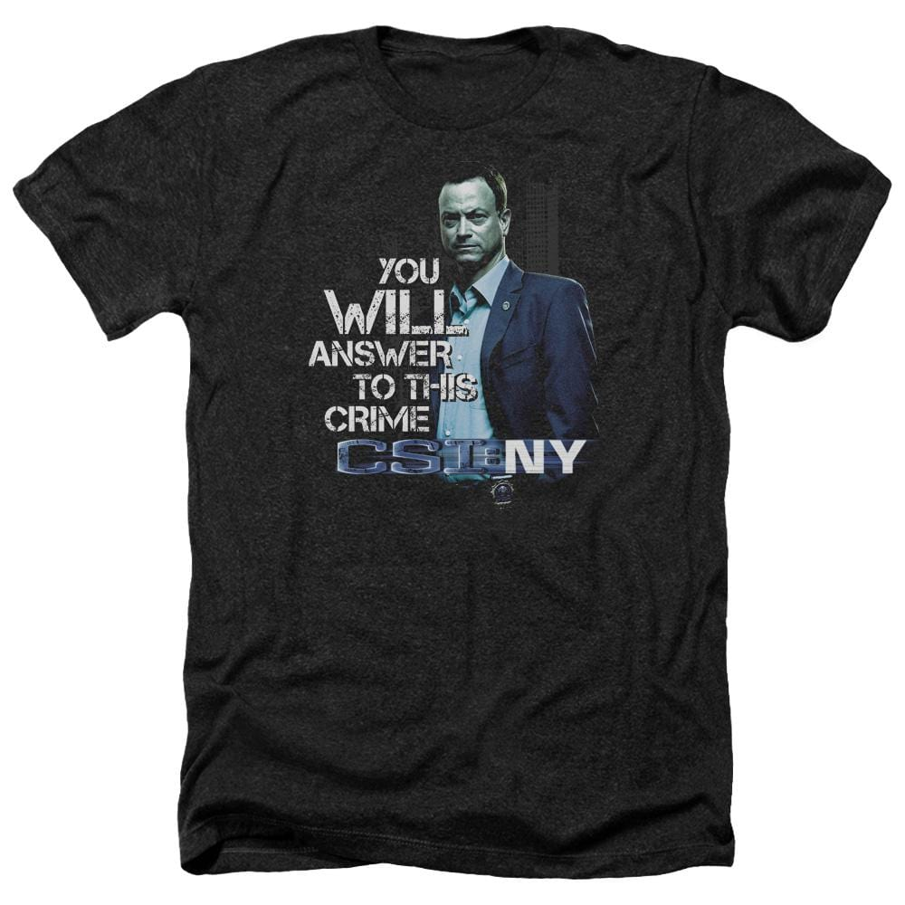 Csi Ny You Will Answer Adult Regular Fit Heather T-Shirt