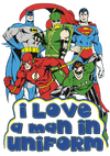 DC Comics I Love A Man In Uniform Men's Regular Fit T-Shirt