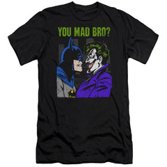 Dc Mad Bro Premium Adult Slim Fit T-Shirt
