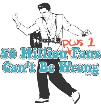 Elvis Presley 50 Million Fans Plus 1 Kid's T-Shirt (Ages 4-7)