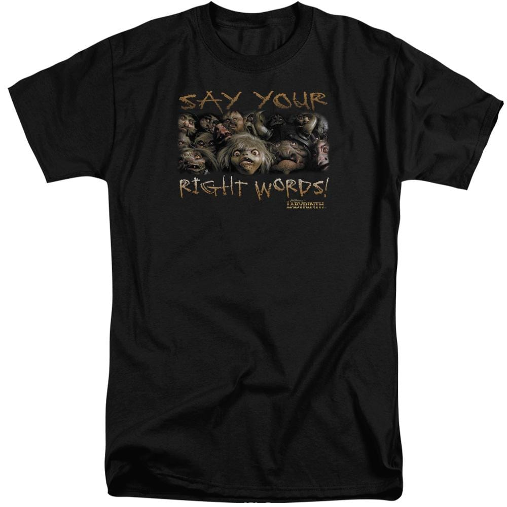 Labyrinth - Say Your Right Words Adult Tall Fit T-Shirt