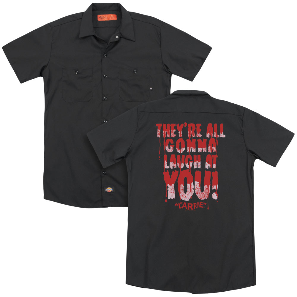 Carrie Laugh At You Adult Work Shirt