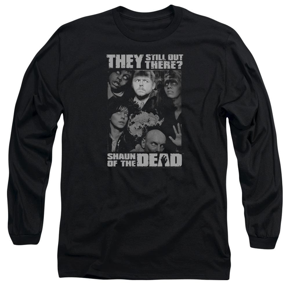 Shaun Of The Dead - Still Out There Adult Long Sleeve T-Shirt