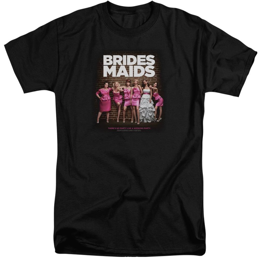 Bridesmaids Poster Adult Tall Fit T-Shirt