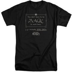 Fantastic Beasts - Magic To Work Here Adult Tall Fit T-Shirt