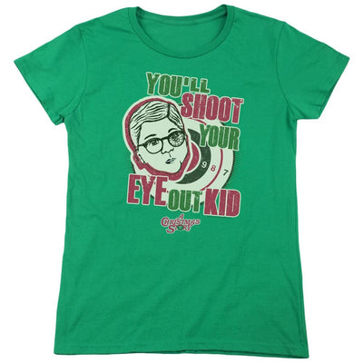 A Christmas Story Youll Shoot Your Eye Out Women's T-Shirt
