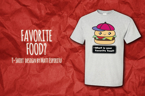 Favorite Food? T-Shirt